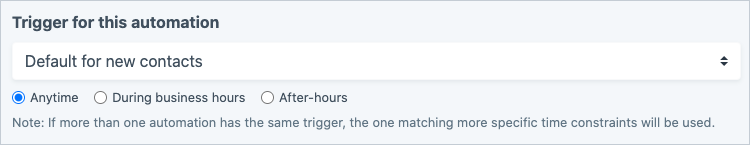 Automation Trigger Options