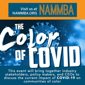 NAMMBA Town Hall: The Color of COVID