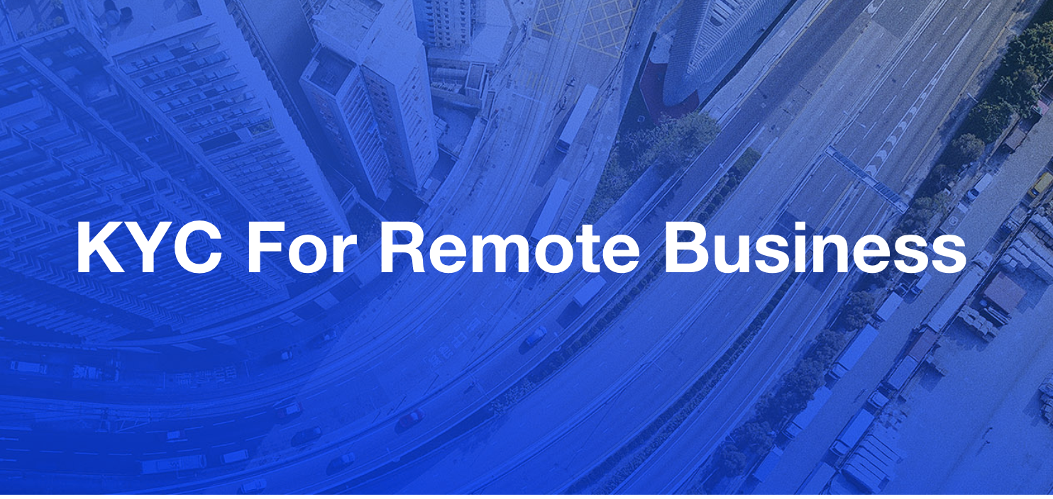 KYC For Remote Business